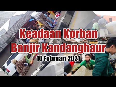 Keadaan Terkini Korban Banjir Kecamatan Kandanghaur | 10 Februari 2021