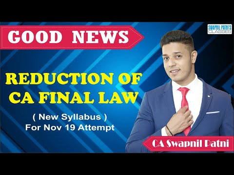 icai-announcement|-topics-excluded-from-ca-final-law-syllabus-for-nov-19-onwards-by-swapnil-patni