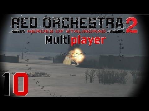 RED ORCHESTRA 2 MULTIPLAYER #10 - Panzer-Gefecht auf Gumrak / Let