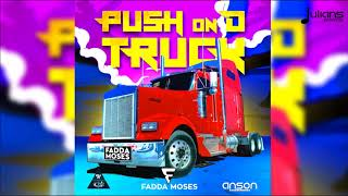 Fadda Moses Push On D Truck 2018 Soca Trinidad.mp3