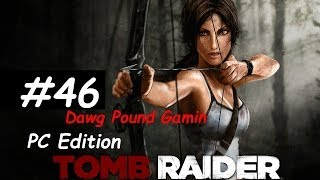 Tomb Raider 2013 Part 46 Commentary Walkthrough Nonlinear Gameplay HD