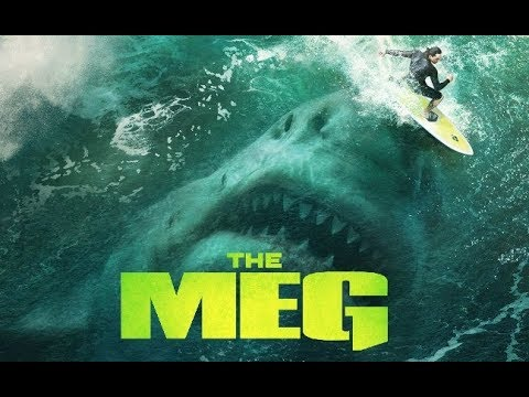 THE MEG [2018] Based On The Novel From Steve Alten (MEG: A Novel OF Deep Terror).