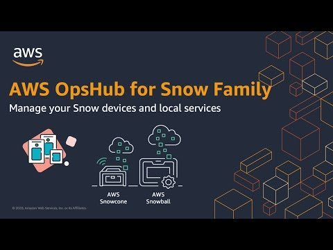 AWS OpsHub for Snow Family
