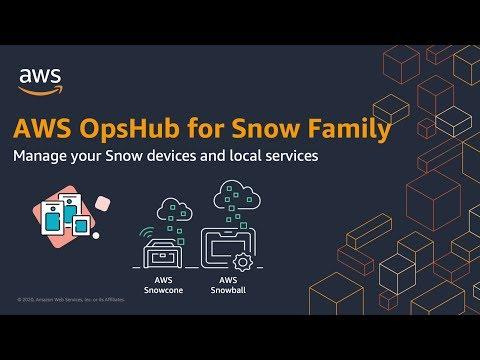 AWS OpsHub for Snow Family