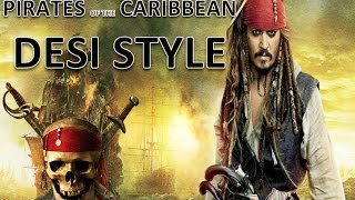 Pirates Of Caribbean in Greater Noida Desi Style (part 1)