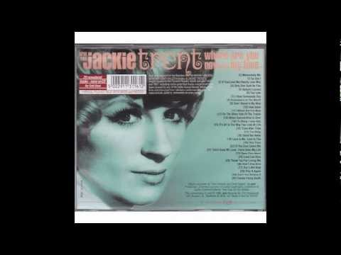 Jackie Trent: I'll be there