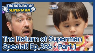The Return of Superman [Ep.356 - Part.1 / ENG / 2020.11.22]