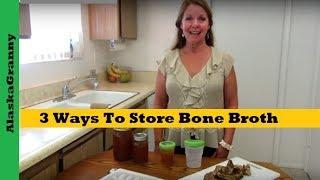 3 Ways To Store Bone Broth