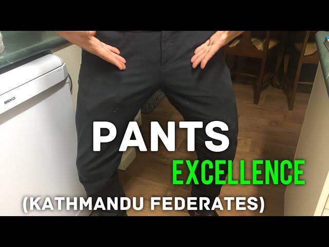 Pants Review: Kathmandu Federate Trousers. My best pants. Pants pants pants ????