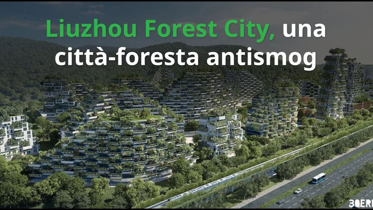Liuzhou forest city sorger in cina la prima citt for Liuzhou forest city