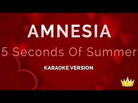 5 Seconds Of Summer - Amnesia (Karaoke Version)