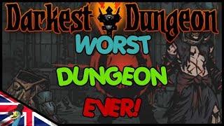 Darkest Dungeon || WORST DUNGEON RUN EVER!