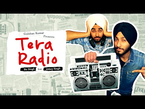 TERA RADIO FULL VIDEO | BIR SINGH, ABHEY SINGH | Latest Punjabi Song
