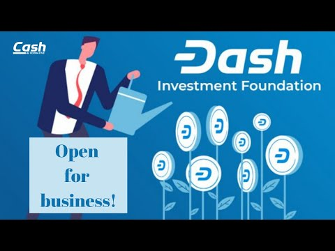 Another Crypto Industry First: The Dash Investment Foundation Is Open For Business!