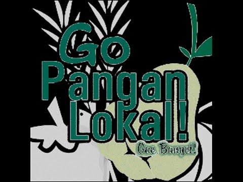 Go..Go..Pangan Lokal!