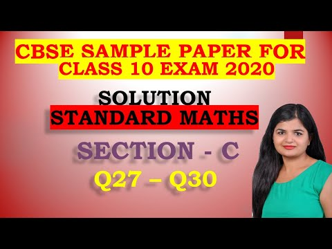 Section-C Exam 2020 Sample Paper Class 10 Maths for CBSE