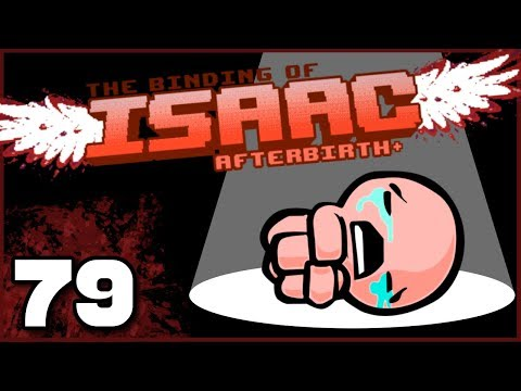 The Binding of Isaac: Afterbirth+ | Ep. 79: Gold