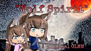 Wolf Spirit -GLMM (and Original Series)