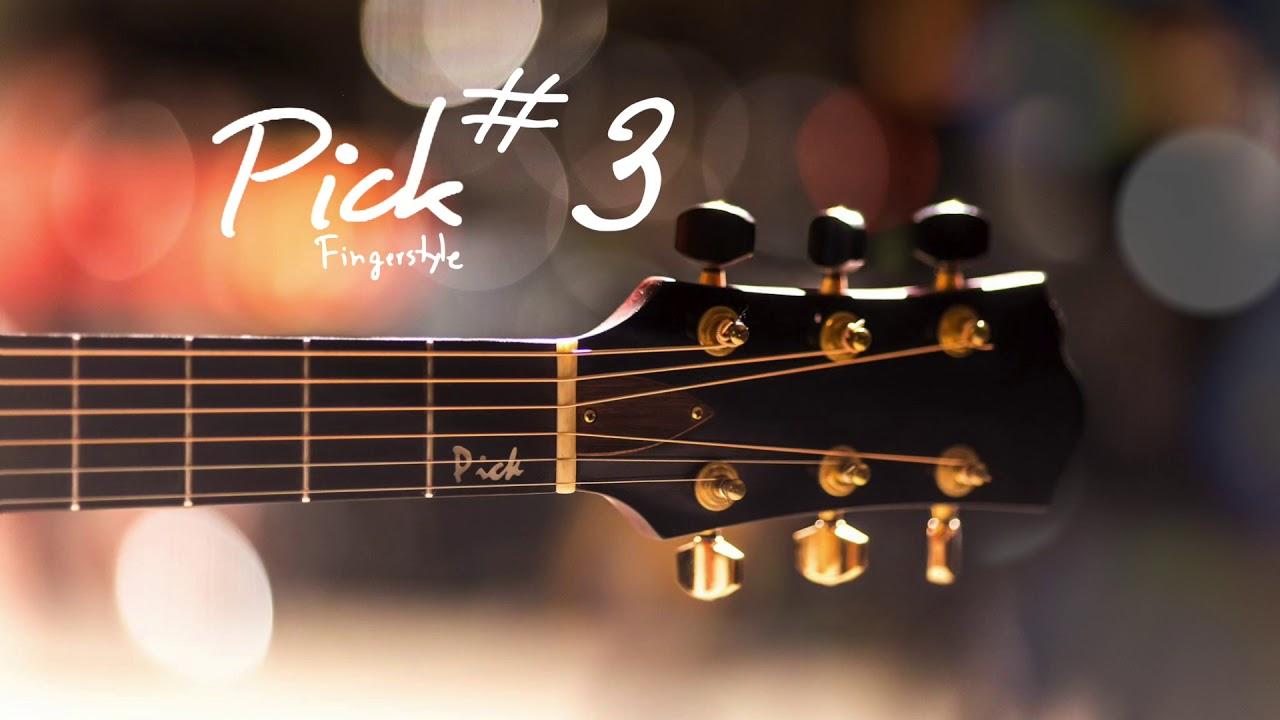 รวมเพลงบรรเลงกีตาร์เปิดฟังยาวๆ 1 ชั่วโมง #3 | by PickFingerstyle