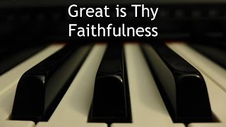 Great is Thy Faithfulness - piano instrumental hymn with lyrics