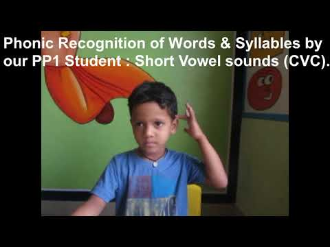 Phonic Recognition of words and syllables : PP1 Student The CrossWord School