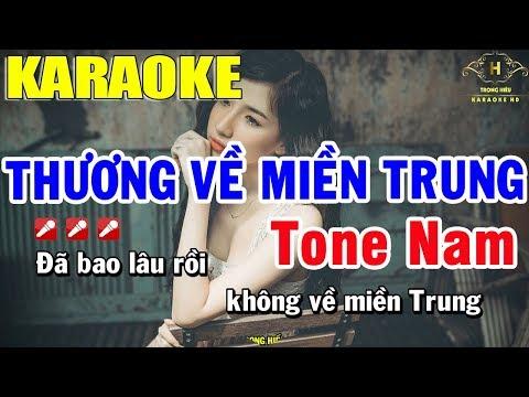 Karaoke Thương Về Miền Trung Tone Nam Nhạc Sống | Trọng Hiếu