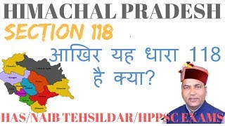 section 118 Himachal Pradesh    HP Tenacy and land reform act 1972