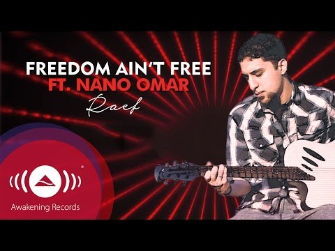 Raef - Freedom Ain't Free Feat. Nano Omar (Lyrics)