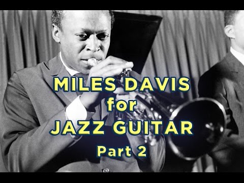 Miles Davis for Jazz Guitar: II-V-I's from Tune Up