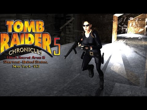 Tomb Raider 5-Glitch,Secret Area & Shortcut-United States, New York-VCI