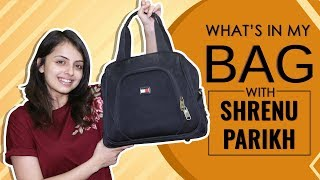 What's In My Bag With Shrenu Parikh  Bag Secrets Revealed  Exclusive