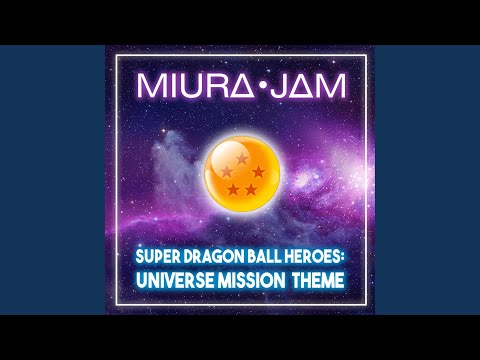 Super Dragon Ball Heroes: Universe Mission Theme