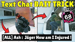 When * CHAMPION * Players Get Baited By Text Chat Trick | 400 IQ Iana Bait - Rainbow Six Siege