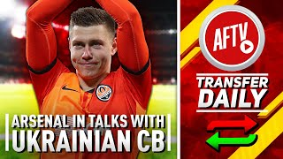 Arsenal In Talks With Ukrainian CB & Barca Try Again For Auba! | AFTV Transfer Daily Special Feat DT