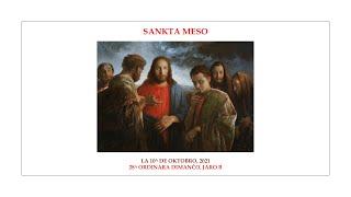 Sankta meso — 28a Ordinara Dimanĉo, jaro B — 10.10.2021