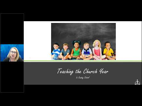 Teaching the Church Year in Sunday School