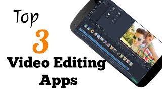 Top 3 Best Video Editing and Making Apps for Android | Tamil | English | Telugu | Malayalam