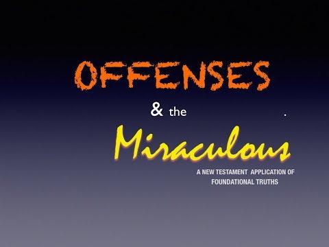 18 02 04 Pastor Wayne Cordeiro Offenses and the Miraculous