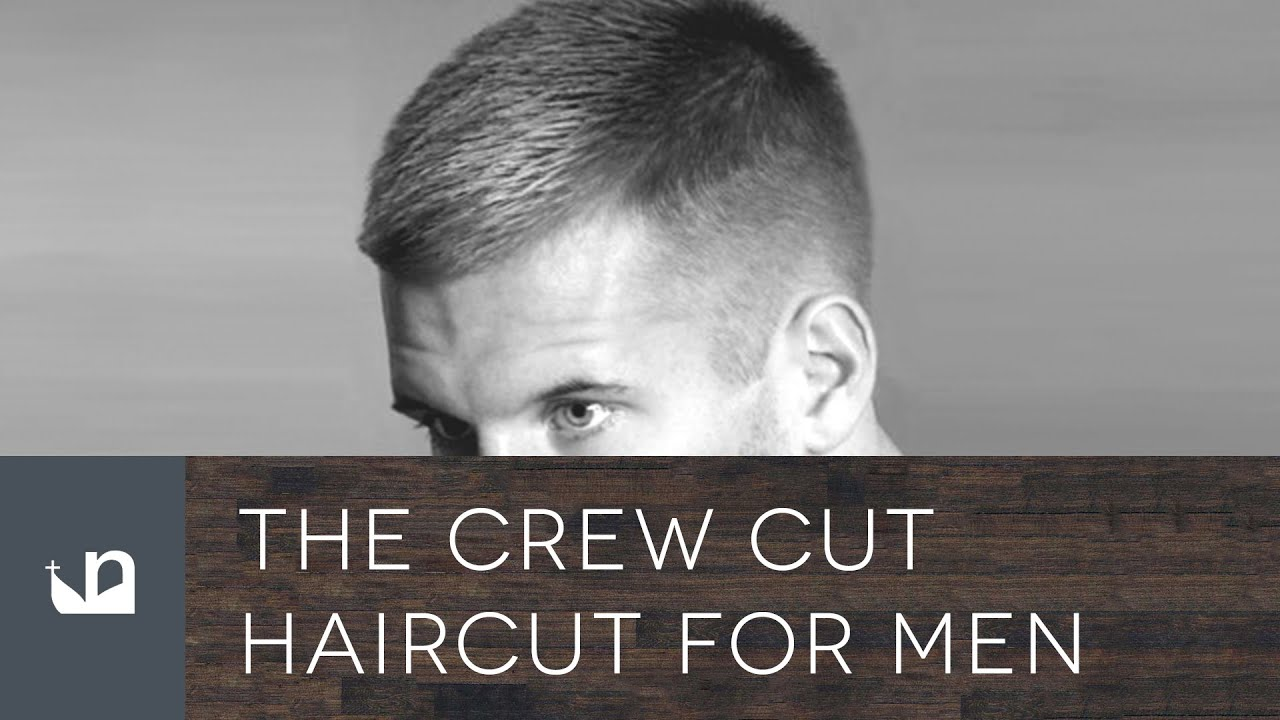Crew Cut Haircut For Men Youtube