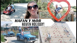 HAFAN Y MOR HAVEN HOLIDAY || WEEKLY VLOG || AD