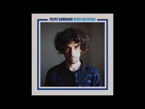 Filipe Sambado - Vida Salgada (full album)