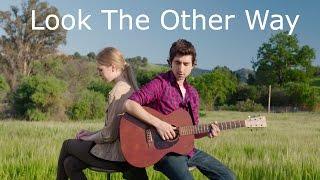 Video Look The Other Way by Evan Blum & Loren North download MP3, 3GP, MP4, WEBM, AVI, FLV Oktober 2018