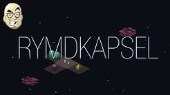 Let's Look At: Rymdkapsel!