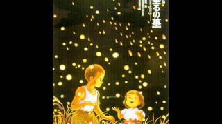 Grave of the Fireflies - Main theme.