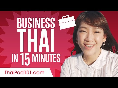 Learn Thai Business Language in 15 Minutes