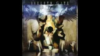 Twelfth Gate - Flames Of Anger