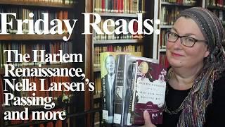 Download Mp3 Friday Reads: The Harlem Renaissance, Nella Larsen, Zora Neale Hurston…and Looki