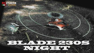 BLADE 230S NIGHT - flight test Helicopter