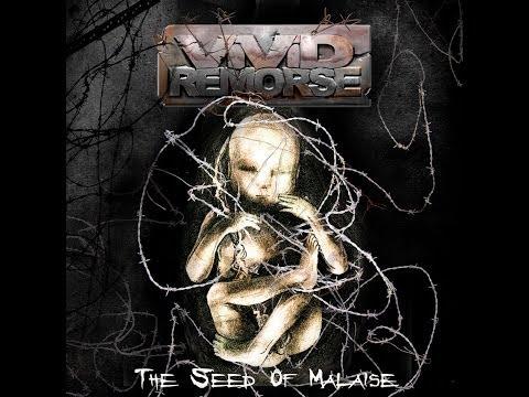 Vivid Remorse - The Seed of Malaise [Full Album] 2010