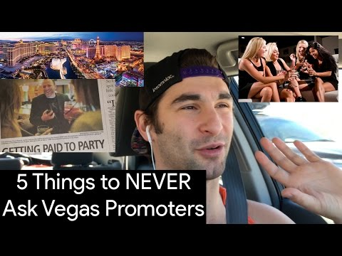 5 Things to NEVER Ask Vegas Club Promoters
